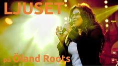 Ljuset på Öland Roots 2018 - YouTube