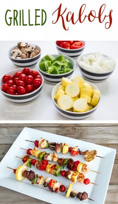 grilled kabobs!