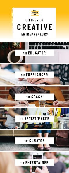 In this post I will highlight 6 of the most common types of creative entrepreneurs, how they generate revenue, and what skills they possess to succeed in this increasingly competitive market.