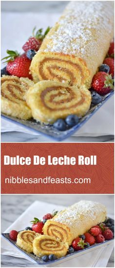 Dulce de Leche Roll.  Simple, delicious and impressive.  The perfect dessert for your next gathering.