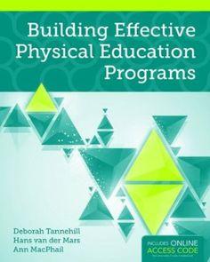 Building effective physical education programs / by Deborah Tannehill, Hans van der Mars, and Ann MacPhail (2015)
