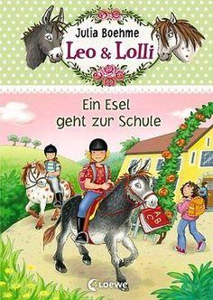 Leo & Lolli 03. Ein Esel geht zur Schule de Boehme, Julia   Livre   d'occasion