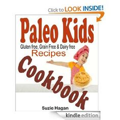 Are you having a hard time finding Paleo approved foods for your kids? Improve your kid's health with these Paleo recipes that are Grain Free, Processed Sugar Free, Gluten Free, Preservative Free, Dairy Free, Soy Free, and Dye Free!