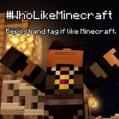 #WhoLikeMinecraft Loved this Animation XD>>> Best animation ever.
