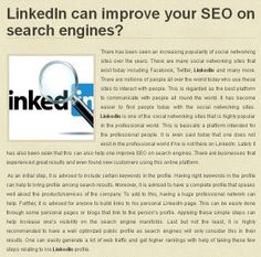 LinkedIn can improve your SEO on search engines?  http://blog.seofeatures.com/linkedin-seo/