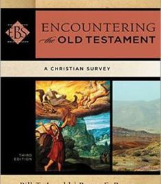 Encountering The Old Testament: A Christian Survey PDF