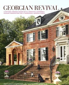 CURB APPEAL – the owner of the house's dogs on the front steps of the virginia house, built circa interior design by suzanne kasler, architecture by madison spencer. Virginia Homes, Georgian Homes, Facade House, House Facades, House Exteriors, Spanish House, Porch Decorating, Decorating Ideas, Home Fashion