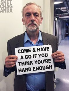 Come & have a go by Sketchaganda Jeremy Corbyn Funny Political Memes, Jokes Photos, Uk Politics, Jeremy Corbyn, Thinking Of You, Funny Pictures, Instagram Posts, Guy, Twitter
