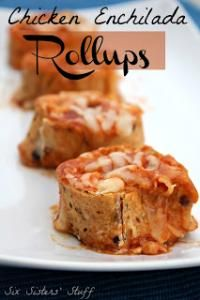 Six Sisters Chicken Enchilada Roll-Ups on MyRecipeMagic.com So Yummy!