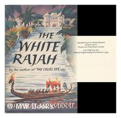 The White Rajah by Nicholas Monsarrat, http://www.amazon.com/dp/B0000CL577/ref=cm_sw_r_pi_dp_QYASqb12YE0SZ
