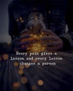 Inspirational Quotes About Strength : QUOTATION – Image : Quotes Of the day – Description Every pain gives a lesson. Sharing is Caring – Don't forget to share this quote ! Quotes And Notes, Great Quotes, True Quotes, Words Quotes, Qoutes, Wisdom Quotes, Quotations, Smile Quotes, Inspiring Quotes About Life
