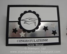 Stampin' Up!- 'Pomp & Circumstance' graduation card. LOVE the Silver Foil Paper- so shiny!!