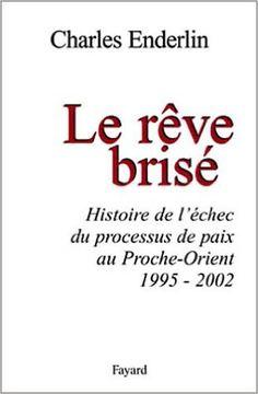 RÊVE BRISÉ (LE): Amazon.com: CHARLES ENDERLIN: Books