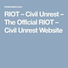 RIOT – Civil Unrest – The Official RIOT – Civil Unrest Website