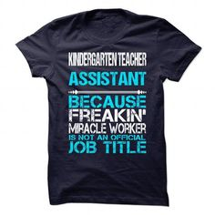KINDERGARTEN TEACHER ASSISTANT-MIRACLE T-SHIRTS, HOODIES, SWEATSHIRT (19$ ==► Shopping Now)