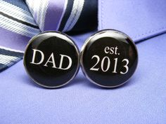 Dad est. 2013 Cufflinks  These cuff links are a by UpscaleTrendz, $39.00