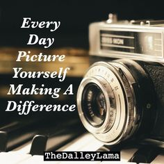 Everyday you have to create a mental picture of what you are creating- no exceptions! #entrepreneur #success #focus #clarity #TheDalleyLama