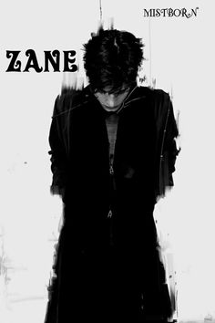 Zane from Well of Ascension.  This hits the feels because I really wanted Zane to be saved and to fight his demons and I hate that Vin couldn't or didn't help him.
