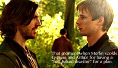 Most underrated scene in that episode. Their facial expressions afterwords are just great.  Arthur: did he just insult us?  Gwaine: I think he did... Arthur: that fire was very convienant. And Merlin.... Gwaine: you don't think... Arthur: nah, that's impossible.