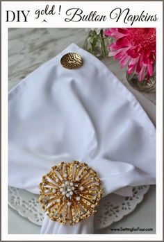 Dress up boring white napkins with stylish buttons! DIY Gold Button Napkins - great gift idea!