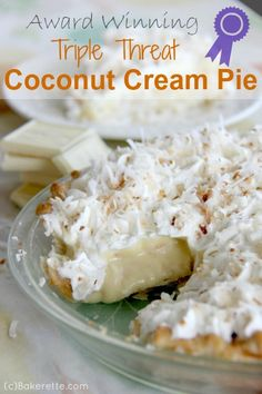 "Award Winning Triple Threat Coconut Cream Pie by Bakerette.com.  So, why the name ""triple"" threat coconut cream pie?  It might have something to do with the fact that there is coconut in the crust, coconut in the custard, and coconut on top making it triple the goodness.  OH MY...another great recipe from Jen!"