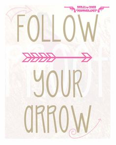 Follow Your Arrow Digital Print by TheRuralRose on Etsy