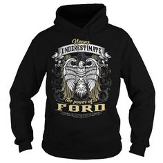 Cool FORD FORDBIRTHDAY FORDYEAR FORDHOODIE FORDNAME FORDHOODIES  TSHIRT FOR YOU T-Shirts