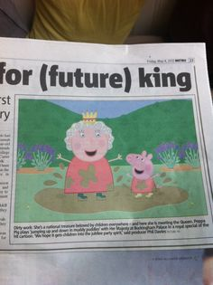 Nice PR stunt by Peppa Pig: playing muddy puddles with HM The Queen