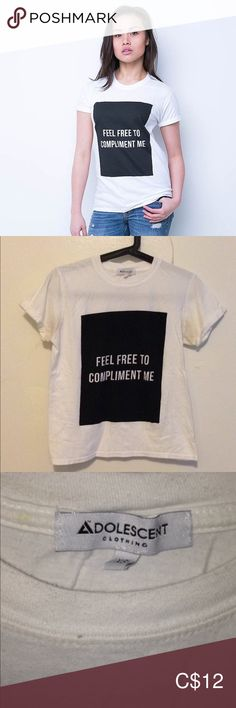 "Feel Free to Compliment Me T-Shirt White t-shirt with a black box design, says ""FEEL FREE TO COMPLIMENT ME"". No damage or stains, just wrinkled. Worn a handful of times Adolescent Clothing Tops Tees - Short Sleeve I Feel Free, Black Box, Box Design, My T Shirt, Compliments, Short Sleeves, Stains, T Shirts For Women, Times"