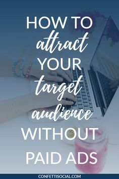Today my friend Ariel is sharing exactly how to attract your target audience without paid ads. It's not as difficult is you may think. Business Branding, Business Marketing, Business Tips, Online Business, Online Marketing, Corporate Branding, Logo Branding, Business Education, Business School