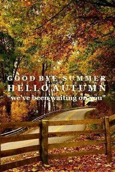 Goodbye Summer - Hello Autumn