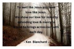 Love this quote from Ken Blanchard's book Lead Like Jesus Ken Blanchard, Leadership Coaching, Great Leaders, Spiritual Awakening, Book Quotes, Verses, Wisdom, God, Live