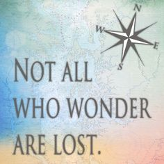 Not All Who Wonder Are Lost - Sailcloth Print