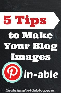 Tips for Making Your Blog Photos Pin-Worthy Some Pinterest Pins receive more attention than others on Pinterest, not necessarily because they are better, but their photo is better.