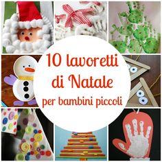 10 lavoretti di Natale per bambini piccoli, da creare facilmente con materiali di uso quotidiano.