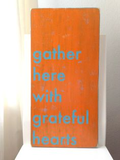 Made to Order Rustic Distressed Modern Typography Wooden Sign - Family Room / Kitchen Decor - gather here with grateful hearts