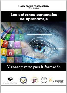 Libro: Entornos personales de aprendizaje | Educación 2.0 | Scoop.it