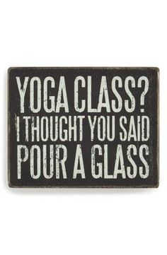 "Add a dash of quirky charm to your décor with a rustic box sign that states, ""Yoga class? I thought you said pour a glass.""4"" x 5"" x 1 3/4"".Freestanding. Can also be hung on the wall; mounting hardware not included.Wood/paper.By Primitives by Kathy; imported. #Etsy #Danahm1975 #Jewelry"