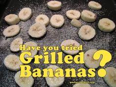 Three ways to grill Bananas.