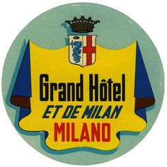 Milano - Grand Hotel & et de Milan