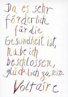 Glücklich sein // Voltaire