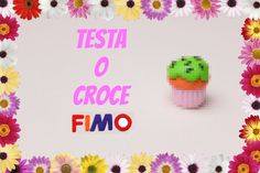 Video TAG: Testa o Croce Fimo + Fail