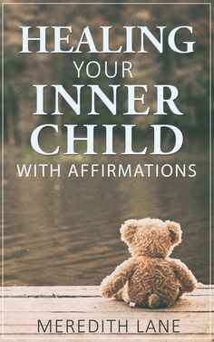 Healing Your Inner Child With Affirmations: (Inner Child Healing, Healing the Inner Child, Inner Child Therapy) Meditation Musik, Inner Child Healing, Inner Strength, Art Therapy, Play Therapy, Working With Children, Life Purpose, Positive Affirmations, Excercise