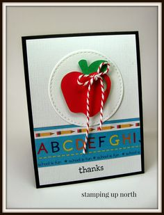 stamping up north...back to school teacher thank you card