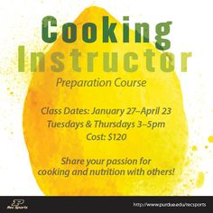 The Cooking Instructor Preparation Course prepares participants to effectively lead cooking demonstrations that include cooking techniques, food safety information and knowledge about nutrition and healthy eating.  #purdue #PURecSports #shareyourpassion http://www.purdue.edu/recsports/programs/fitness_and_wellness/demonstration_kitchen/index.php