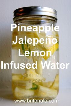 Pineapple Jalepeno Lemon Infused Water www.britonalo.com