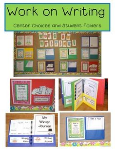 Work on Writing (Center Choices and Student Folders) - check the preview for inspiration on how to organize writing material