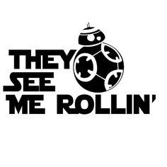 See Me Rollin Star Wars .svg - Star Wars - Ideas of Star Wars - Bb8 Star Wars, Star Wars Art, Star Wars Stencil, Star Wars Silhouette, Silhouette Cameo, Anniversaire Star Wars, Star Wars Painting, They See Me Rollin, Cricut Explore Air