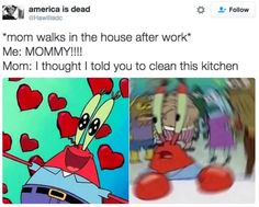 23 Jokes About Parents That Are Funny Because Theyre True - Jokes - Funny memes - - Why does no one help me in this house? You guys are all so ungrateful. The post 23 Jokes About Parents That Are Funny Because Theyre True appeared first on Gag Dad. Funny Spongebob Memes, Stupid Funny Memes, Funny Relatable Memes, Funny Stuff, Spongebob Chicken Meme, Funny Things, Funny Marvel Memes, Mom Funny, Relatable Posts