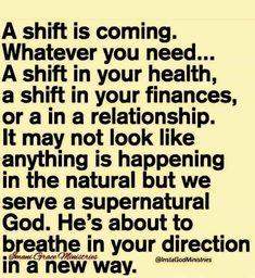 Love a nice shift 💪🏿 Faith Quotes, Bible Quotes, Mantra, Scriptures, Bible Verses, Motivational, Inspirational Quotes, Copywriter, God Prayer